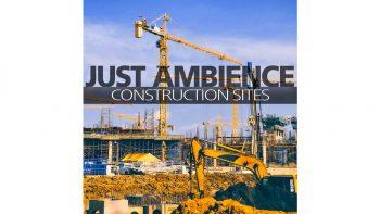 مجموعه افکت صوتی محیط ساختمانی – SoundBits – Just Ambience Construction Sites