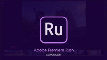 نرم افزار ویرایش ساده فیلم – دانلود Adobe Premiere Rush CC 1.5.16.564 Win/Mac