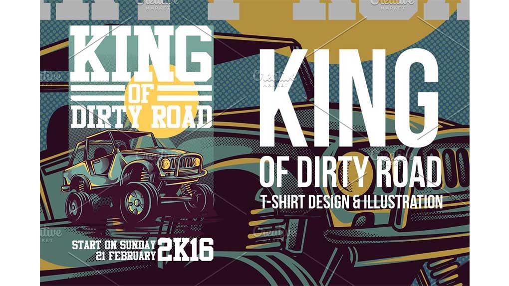 وکتور تیشرت King of Dirty Road Illustration